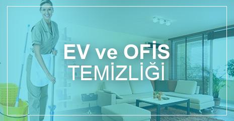 EV - OFİS TEMİZLİĞİ