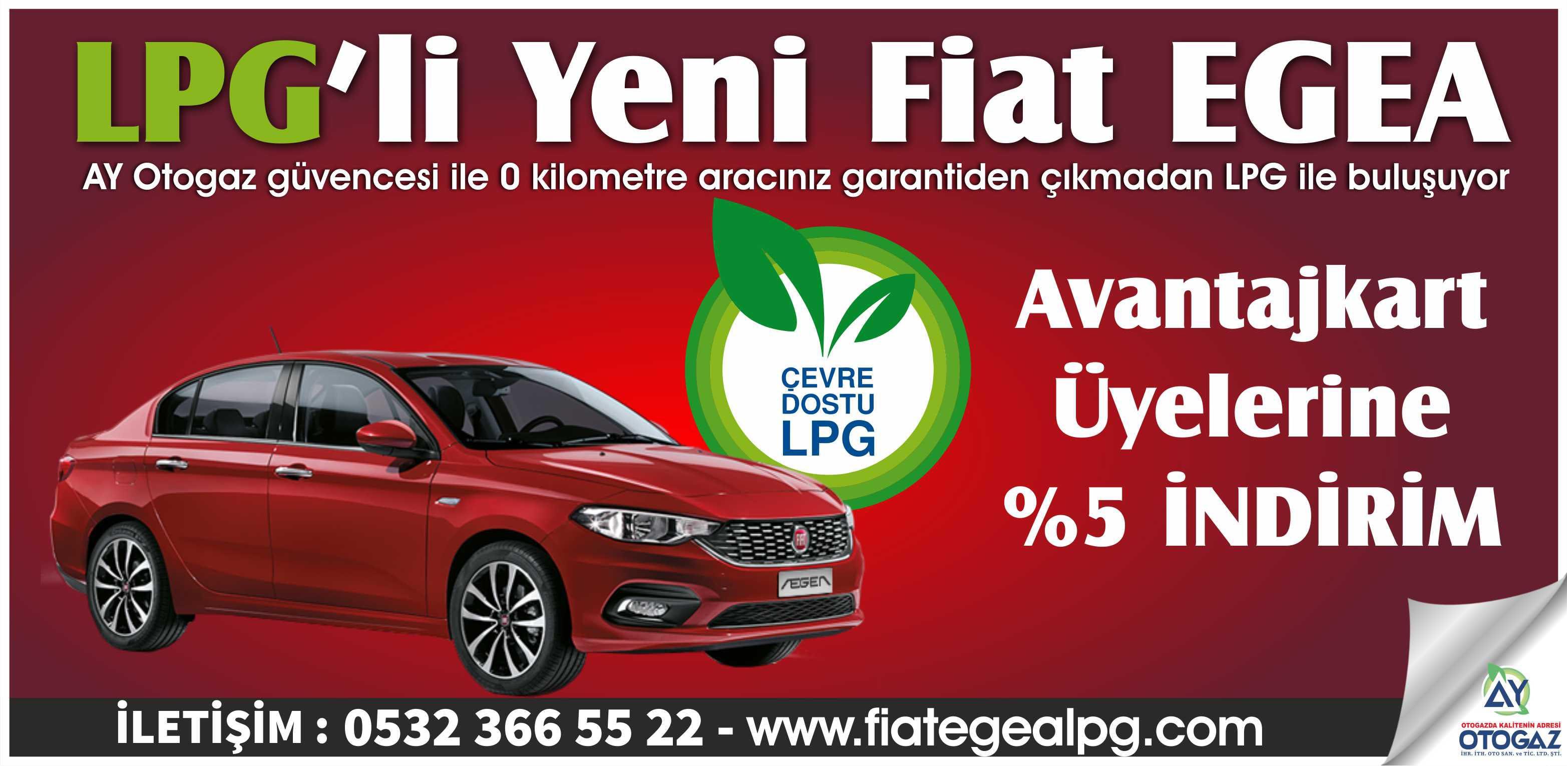 FIAT EGEA LPG'Lİ AVANTAJKART ÖZEL İNDİRİMLİ